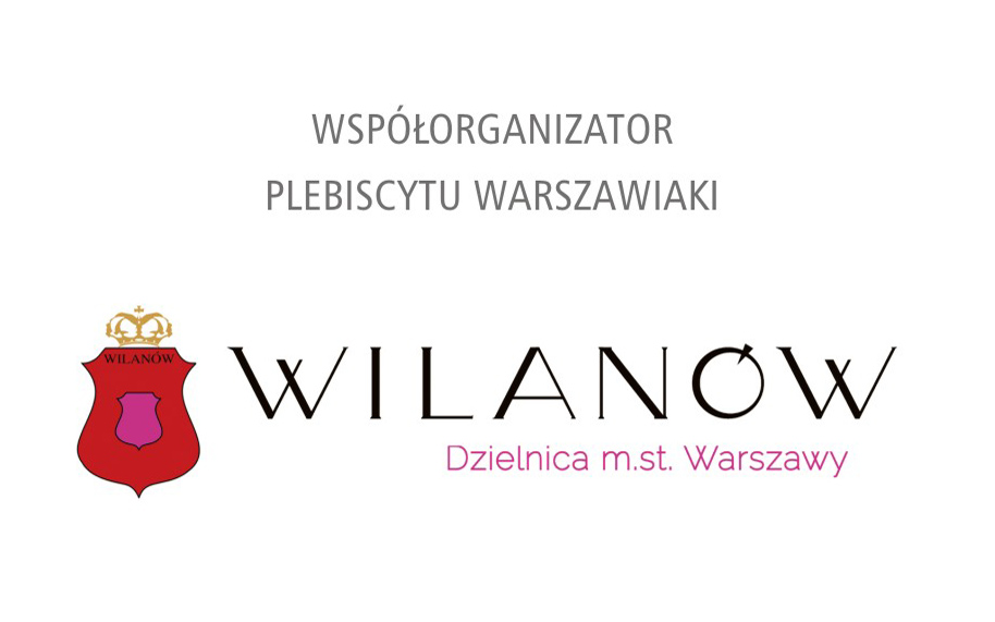 Dzielnica Wilanów m. st. Warszawy współorganizatorem plebiscytu